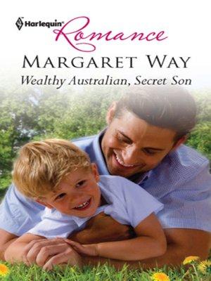 cover image of Wealthy Australian, Secret Son