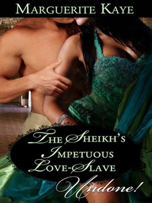 cover image of The Sheikh's Impetuous Love-Slave