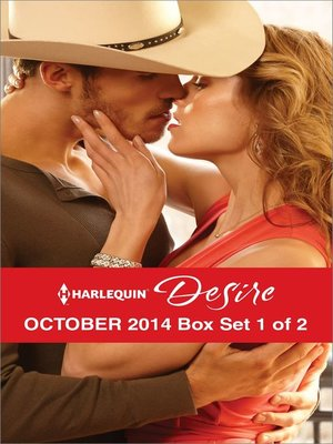 cover image of Harlequin Desire October 2014 - Box Set 1 of 2: Stranded with the Rancher\Her Secret Husband\A High Stakes Seduction