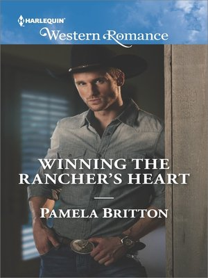 cover image of Winning the Rancher's Heart