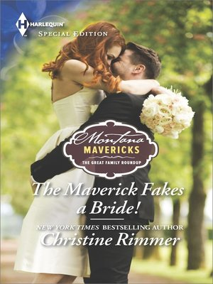 cover image of The Maverick Fakes a Bride!