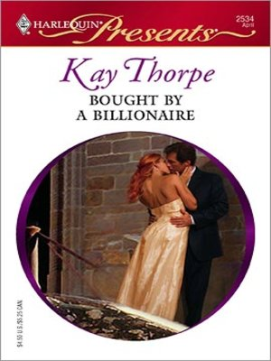 Bought By a Billionaire by Kay Thorpe · OverDrive (Rakuten OverDrive