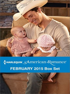cover image of Harlequin American Romance February 2015 Box Set: The Twins' Rodeo Rider\Lone Star Valentine\The Cowboy's Valentine\Kissed by a Cowboy