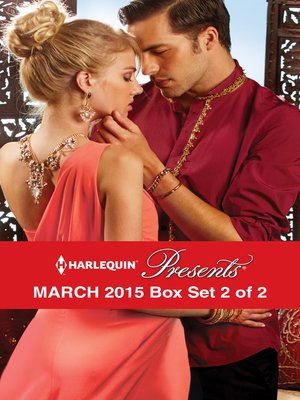 cover image of Harlequin Presents March 2015 - Box Set 2 of 2: Prince Nadir's Secret Heir\The Taming of Xander Sterne\The Sheikh's Sinful Seduction\In the Brazilian's Debt