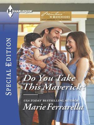 cover image of Do You Take This Maverick?