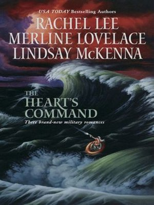 cover image of The Heart's Command: The Dream Marine\Undercover Operations\To Love and Protect