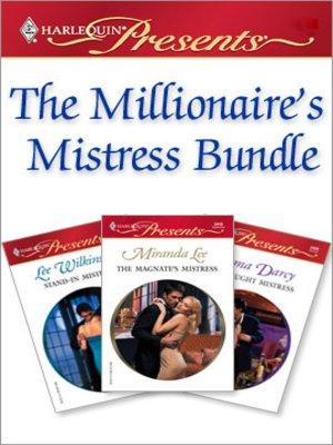 cover image of The Millionaire's Mistress Bundle