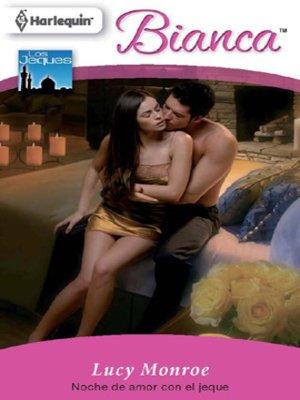 cover image of Noche de amor con el jeque