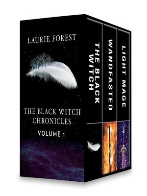 cover image of The Black Witch Chronicles, Volume 1: Wandfasted ; The Black Witch ; Light Mage