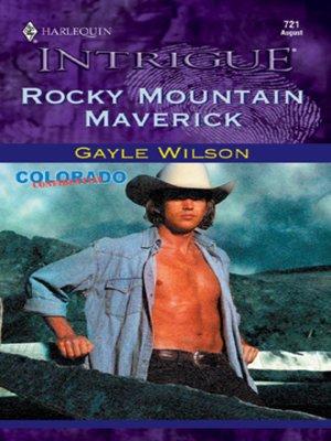cover image of Rocky Mountain Maverick
