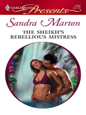 cover image of Sheikh's Rebellious Mistress