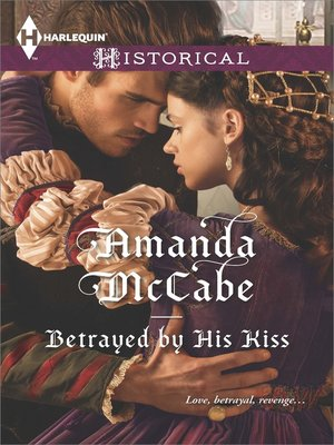 cover image of Betrayed by His Kiss
