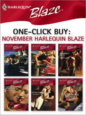 cover image of November Harlequin Blaze: Kiss & Tell\Unleashed\A Body to Die For\Her Sexiest Surprise\Reckless\In a Bind