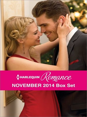 cover image of Harlequin Romance November 2014 Box Set: The Twelve Dates of Christmas\At the Chateau for Christmas\A Very Special Holiday Gift\A New Year Marriage Proposal
