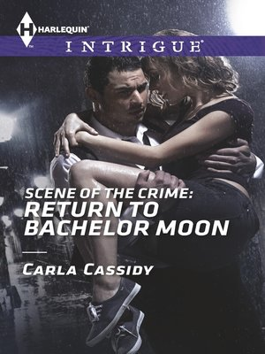 cover image of Scene of the Crime: Return to Bachelor Moon