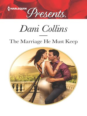 cover image of The Marriage He Must Keep