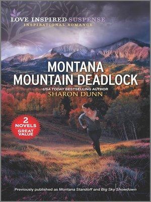 cover image of Montana Mountain Deadlock