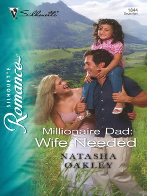 cover image of Millionaire Dad: Wife Needed