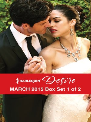 cover image of Harlequin Desire March 2015 - Box Set 1 of 2: Pregnant by the Sheikh\More Than a Convenient Bride\The Wedding Bargain