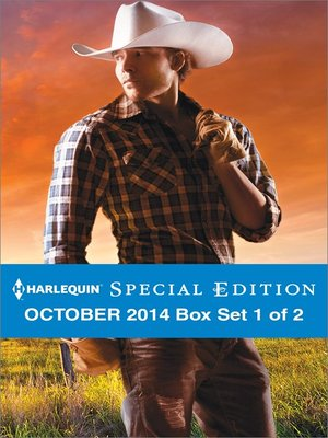 cover image of Harlequin Special Edition October 2014 - Box Set 1 of 2: Texas Born\Diamond in the Ruff\The Rancher Who Took Her In
