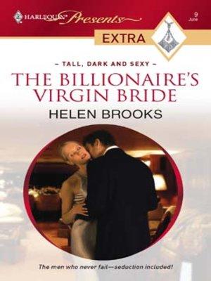 The Billionaire's Virgin Bride by Helen Brooks · OverDrive