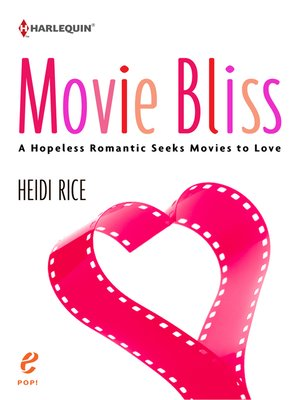 cover image of Movie Bliss: A Hopeless Romantic Seeks Movies to Love