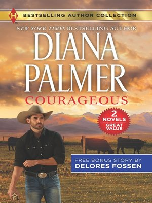 cover image of Courageous ; The Deputy Gets Her Man