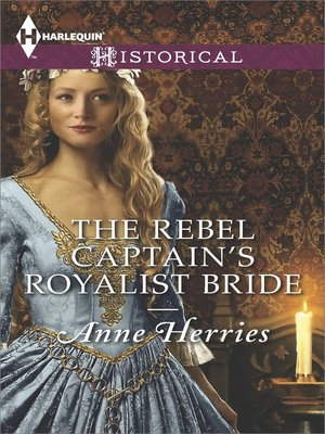 cover image of The Rebel Captain's Royalist Bride