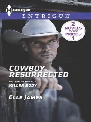 cover image of Cowboy Resurrected: Killer Body