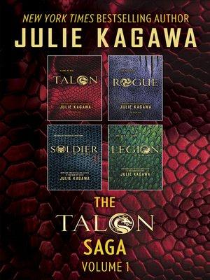 cover image of The Talon Saga, Volume 1: Talon ; Rogue ; Soldier ; Legion