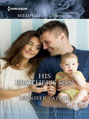 Jennifer taylor overdrive rakuten overdrive ebooks audiobooks his brothers son fandeluxe Choice Image