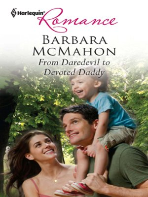 cover image of From Daredevil to Devoted Daddy