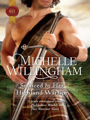 cover image of Seduced by Her Highland Warrior
