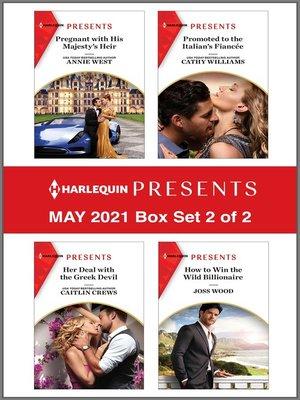 cover image of Harlequin Presents--May 2021--Box Set 2 of 2