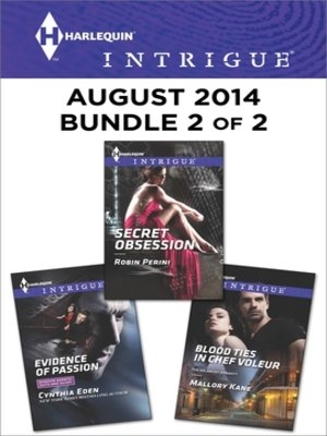 cover image of Harlequin Intrigue August 2014 - Bundle 2 of 2: Evidence of Passion\Secret Obsession\Blood Ties in Chef Voleur