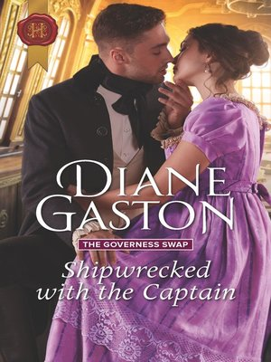 cover image of Shipwrecked with the Captain--A Regency Historical Romance