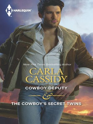 cover image of Cowboy Deputy & The Cowboy's Secret Twins