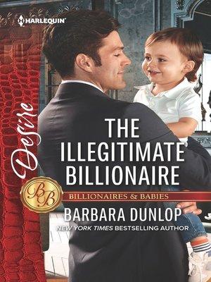 The Illegitimate Billionaire By Barbara Dunlop 183 Overdrive