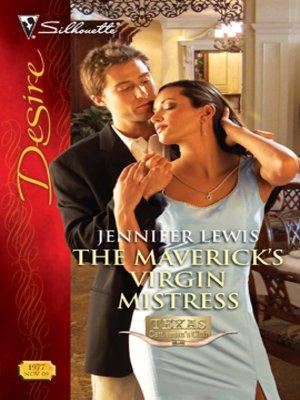 cover image of Maverick's Virgin Mistress
