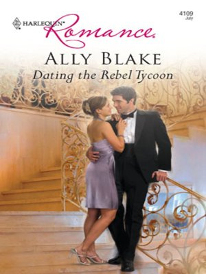 Dating the rebel tycoon ally blake epub reader 1