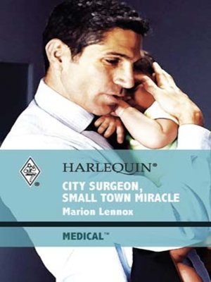 cover image of City Surgeon, Small Town Miracle