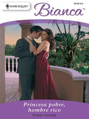 cover image of Princesa pobre, hombre rico
