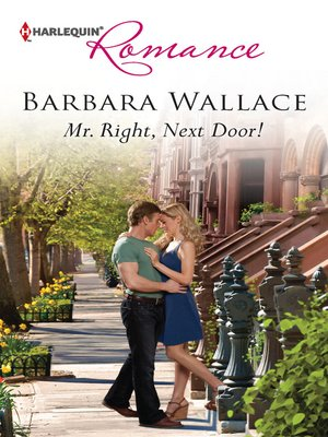 cover image of Mr. Right, Next Door!