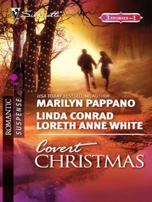 cover image of Covert Christmas: Open Season\Second-Chance Sheriff\Saving Christmas