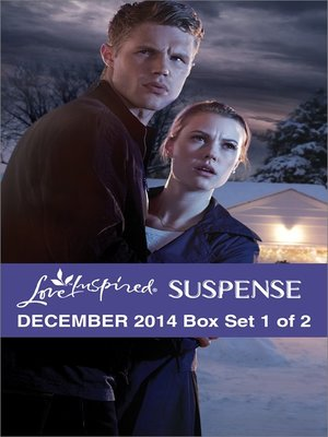 cover image of Love Inspired Suspense December 2014 - Box Set 1 of 2: Her Christmas Guardian\Cold Case Justice\Silver Lake Secrets