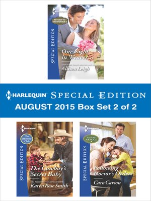 cover image of Harlequin Special Edition August 2015 - Box Set 2 of 2: One Night in Weaver...\The Cowboy's Secret Baby\Following Doctor's Orders
