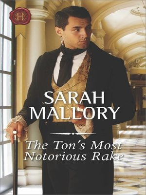 cover image of The Ton's Most Notorious Rake--A Regency Romance