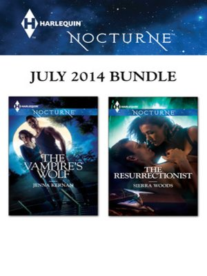 cover image of Harlequin Nocturne July 2014 Bundle: The Vampire's Wolf\The Resurrectionist