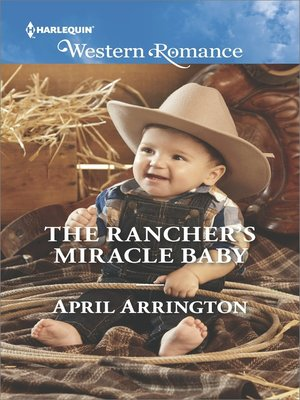 cover image of The Rancher's Miracle Baby