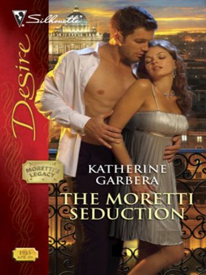 cover image of The Moretti Seduction